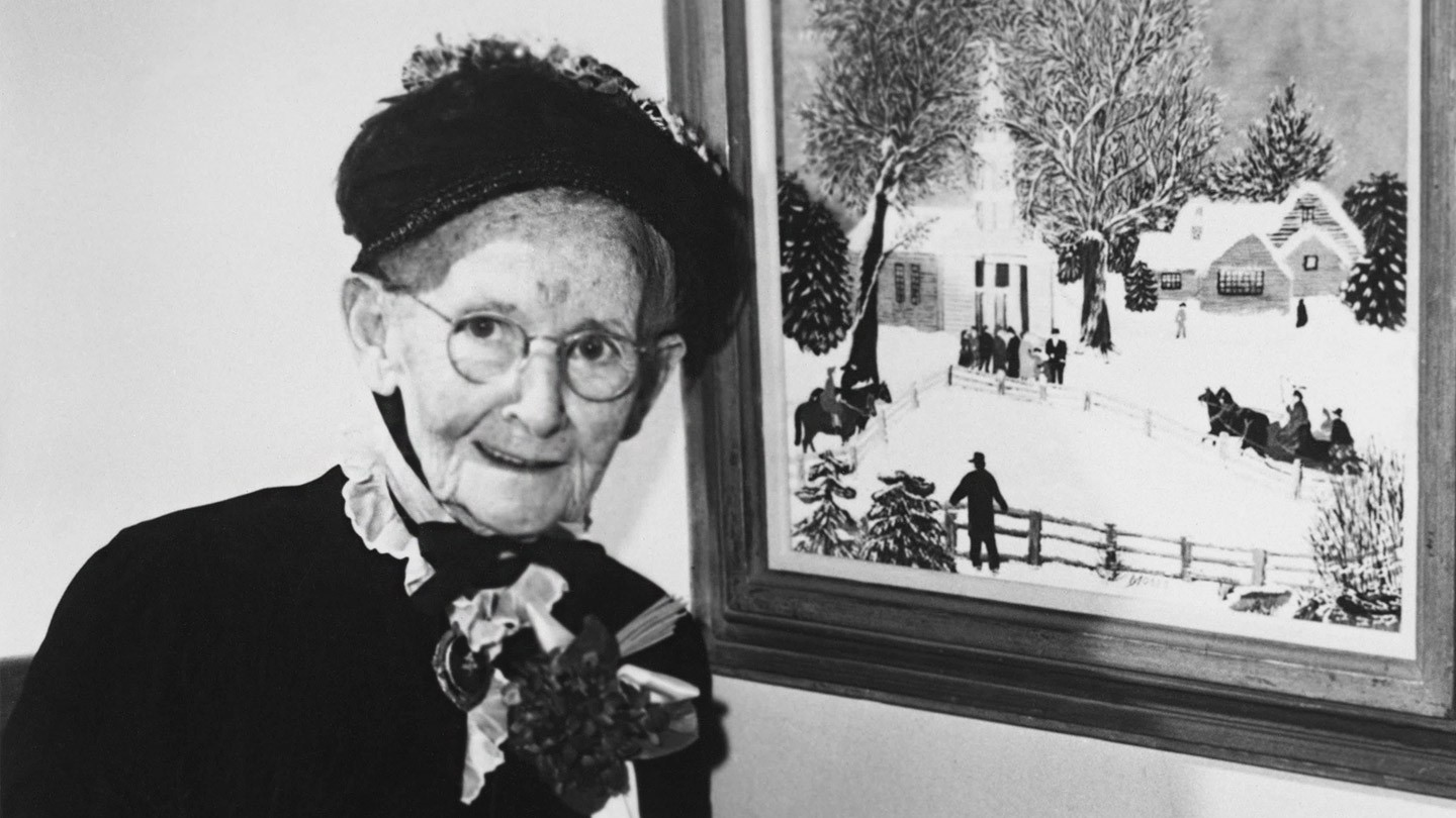Grandma moses never too late